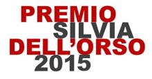Premio Silvia Dell'Orso 2015