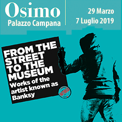 From the street to the museum. Works of the artist known as Banksy - Osimo, Palazzo Campana, dal 29 marzo al 7 luglio 2019