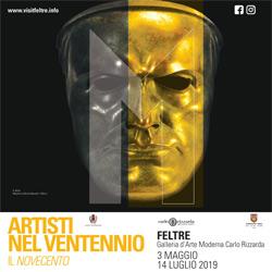 Artisti nel Ventennio. Il novecento. A Feltre, Galleria d'Arte Moderna Carlo Rizzarda, dal 3 maggio al 14 luglio 2019