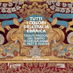Tutti i colori dell'Italia ebraica. Agli Uffizi dal 27 giugno al 27 ottobre 2019
