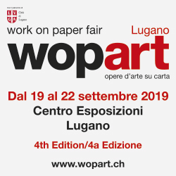 Wopart - Work On Paper fair. A Lugano dal 19 al 22 settembre