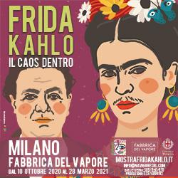 Frida Kahlo. Il caos dentro. Milano, Fabbrica del Vapore, dal 10 ottobre 2020 al 28 marzo 2021
