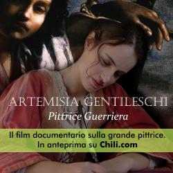 Artemisia Gentileschi. Pittrice guerriera. Il film documentario sulla grande pittrice