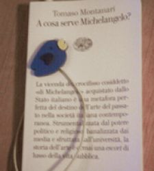 A cosa serve Michelangelo? - di Tomaso Montanari