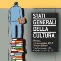 Stati Generali della Cultura a Milano: l'ennesima e inutile chiacchierata