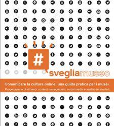 Come comunicare la cultura online: un ebook gratis da scaricare, utile e completo
