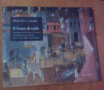 Mariella Carlotti, Il Bene di tutti