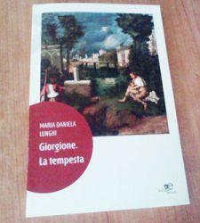 Giorgione. La tempesta - di Maria Daniela Lunghi