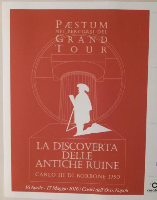 Paestum nei percorsi del Grand Tour. La discoverta delle antiche ruine