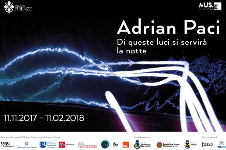 """""""Di queste luci si servirà la notte"""": Adrian Paci a Firenze"""