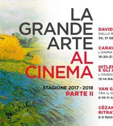 La Grande Arte al Cinema: gli appuntamenti del 2018