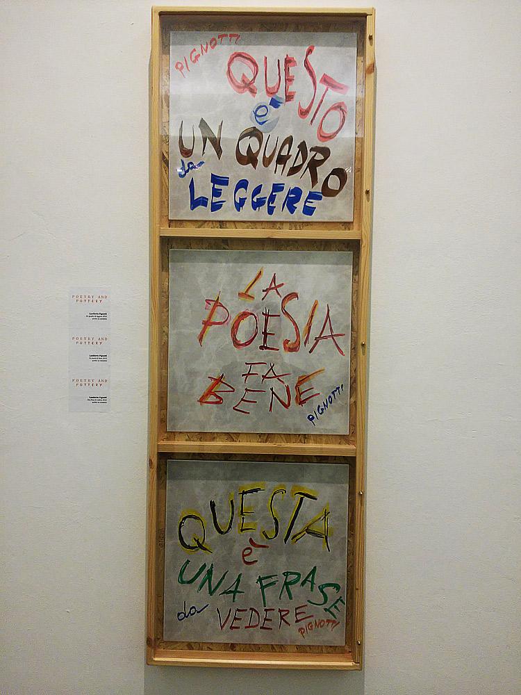 Lamberto Pignotti, dall'alto verso il basso: Questo è un quadro da leggere, La poesia fa bene, Questa è una frase da vedere (2010, smalti su ceramica, 43 x 43 cm; Collezione privata)