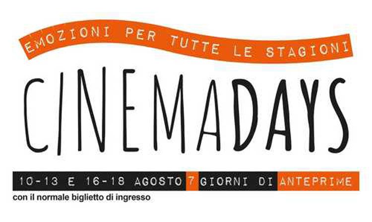 Sette giorni di anteprime al cinema ad agosto con i CinemaDays