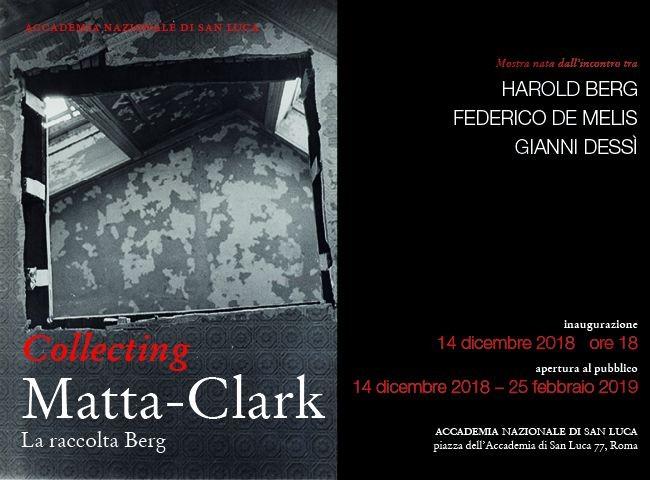 Le opere di Matta-Clark della collezione Berg in mostra all'Accademia Nazionale di San Luca