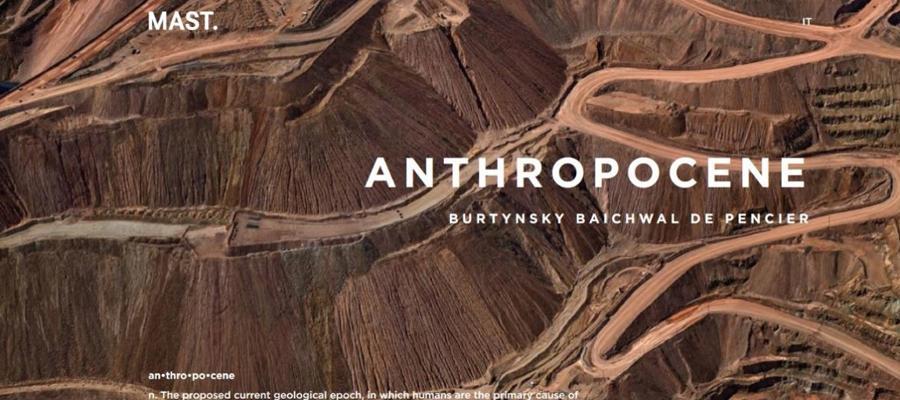 Anthropocene: al MAST di Bologna una mostra per indagare l'impronta dell'uomo sul mondo