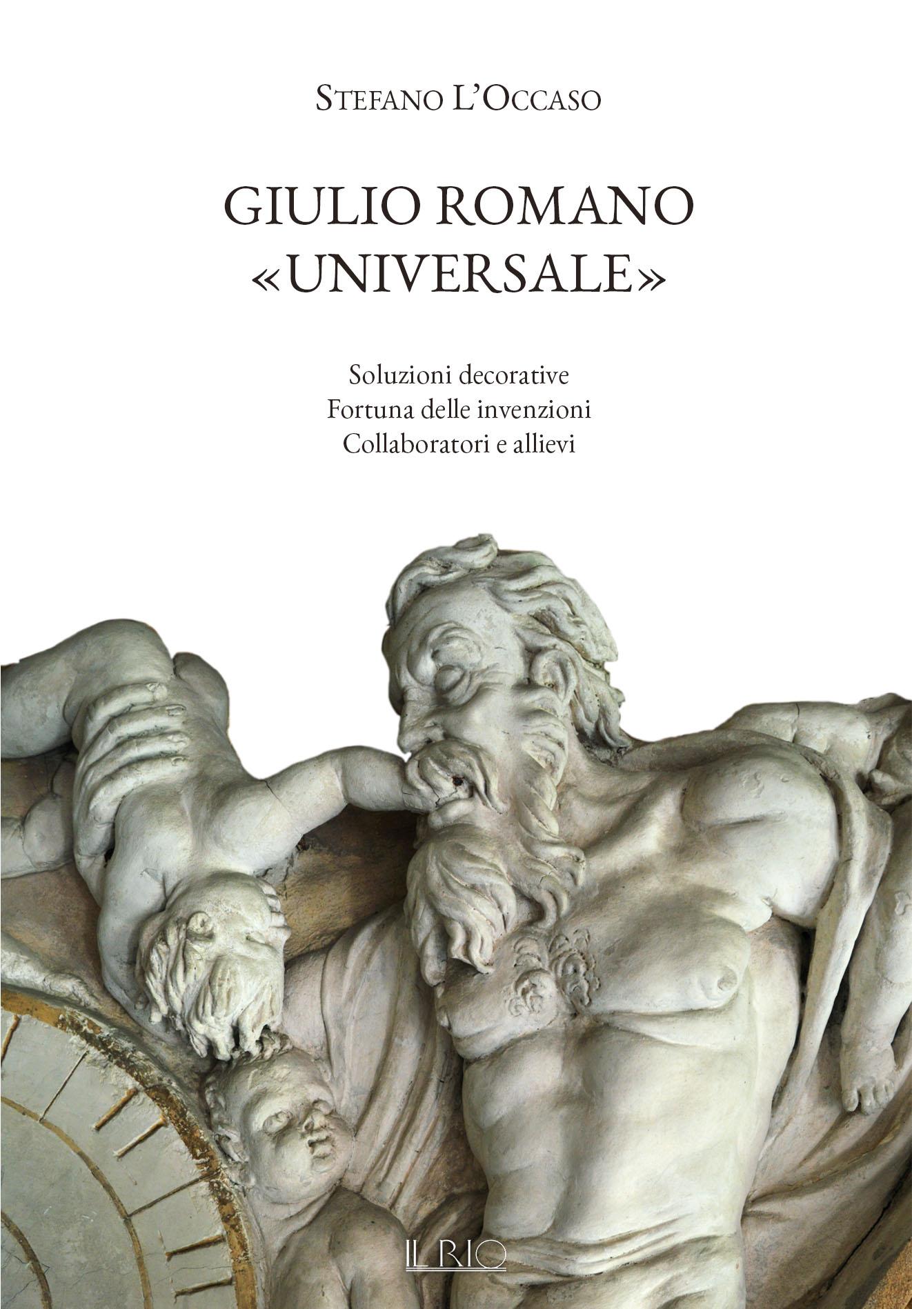 Novità e aspetti inediti su Giulio Romano a Mantova nel nuovo libro di Stefano L'Occaso