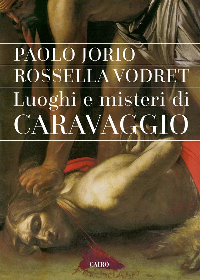 La copertina del libro Luoghi e misteri di Caravaggio