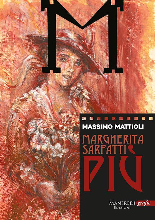 Copertina di Margherita Sarfatti più di Massimo Mattioli
