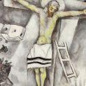 """Marc Chagall, la """"Crocifissione Bianca"""": un grido, ancora attuale, contro la follia nazista (e di tutti gli estremismi)"""