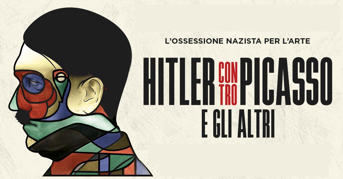 Arte in tv dal 24 al 30 agosto: Hitler contro Picasso, Siqueiros, l'impressionismo