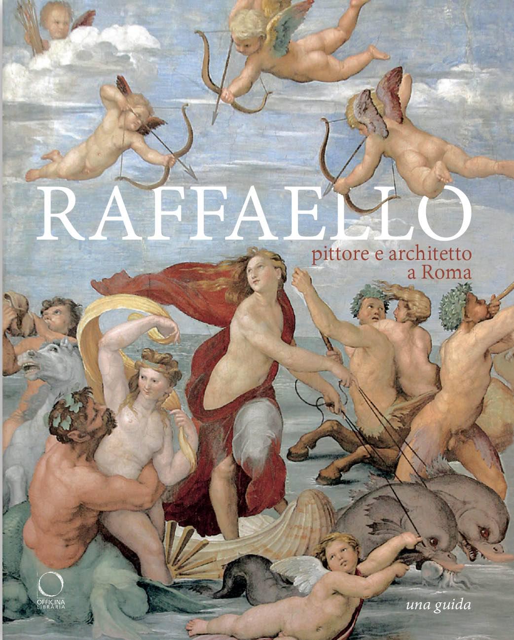 Esce un libro con gli itinerari per scoprire la Roma di Raffaello pittore e architetto