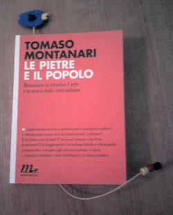 Tomaso Montanari, Le pietre e il popolo